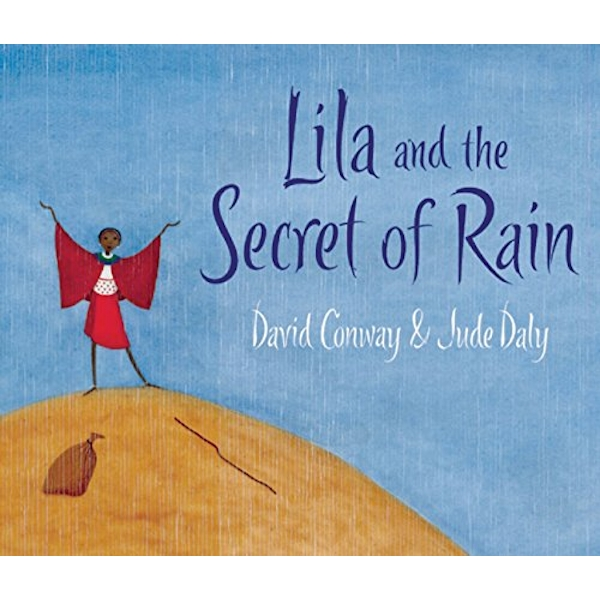 Lila and the Secret of Rain by David Conway (Paperback, 2009)