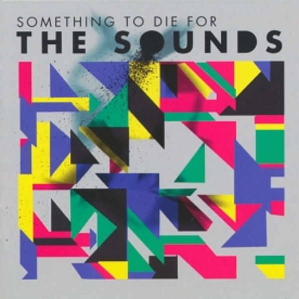 Sounds - Something To Die For CD