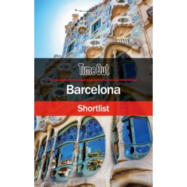 Time Out Barcelona Shortlist : Pocket Travel Guide