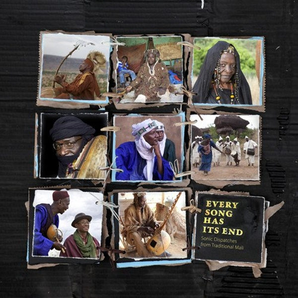Various Artists - Every Song Has Its End: Sonic Dispatches From Traditional Mali Vinyl