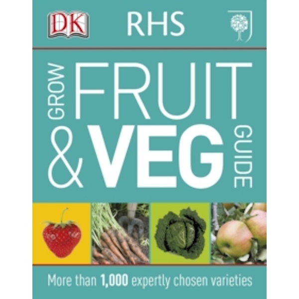 RHS Grow Fruit and Veg by DK (Paperback, 2014)