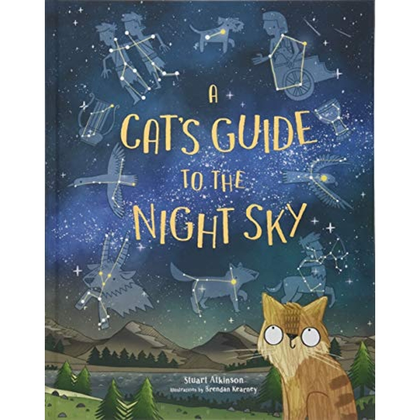 A Cat's Guide to the Night Sky  Hardback 2018