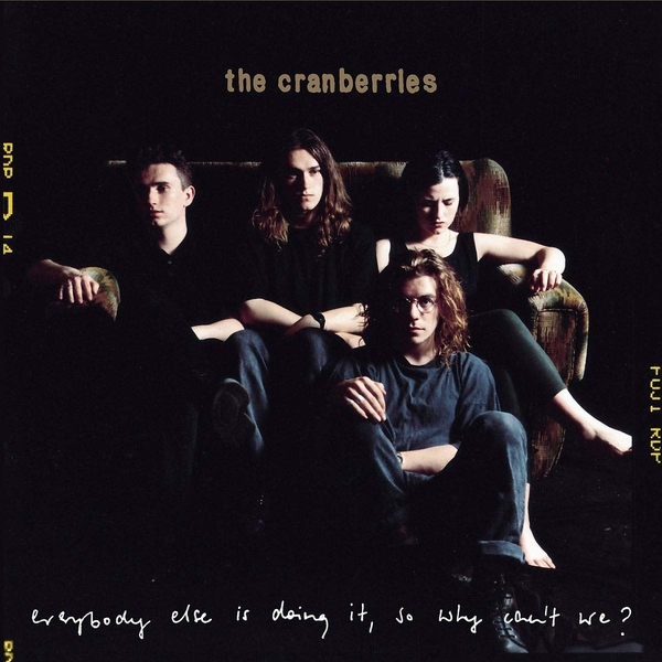 The Cranberries - Everybody Else Is Doing It, So Why Can't We? 25th Anniversary Edition CD