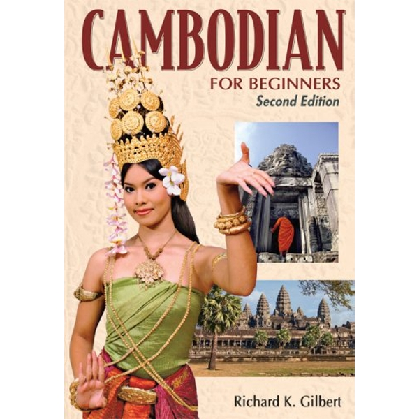 Cambodian for Beginners: With English-Cambodian Vocabulary by R. K. Gilbert, S. Hang (Paperback, 2008)