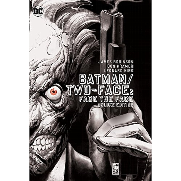 Batman/Two-Face by James Robinson Deluxe Edition Hardcover