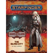 Starfinder Adventure Path: The Blind City (Dawn of Flame 4 of 6)
