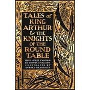 Tales of King Arthur & The Knights of the Round Table by Sir Thomas Malory (Hardback, 2017)