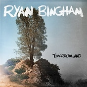 Ryan Bingham - Tomorrowland Vinyl