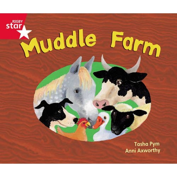 Rigby Star GuidedPhonic Opportunity Readers Red: Muddle Farm by Tasha Pym (Paperback, 2012)