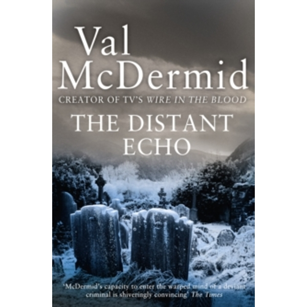 The Distant Echo (Detective Karen Pirie, Book 1) by Val McDermid (Paperback, 2010)