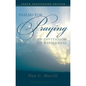 Psalms for Praying: An Invitation to Wholeness by Nan Merrill (Paperback, 2006)