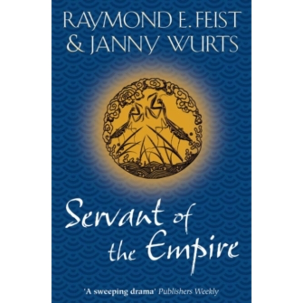 Servant of the Empire by Janny Wurts, Raymond E. Feist (Paperback, 2010)