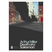Death of a Salesman: Certain Private Conversations in Two Acts and a Requiem by Arthur Miller (Paperback, 2000)