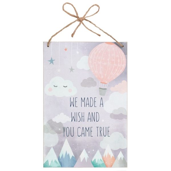 We Made a Wish And You Came True MDF Plaque
