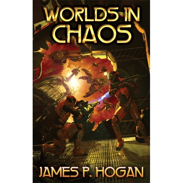 Worlds in Chaos by James P. Hogan (Paperback, 2014)