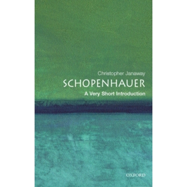 Schopenhauer: A Very Short Introduction by Christopher Janaway (Paperback, 2002)