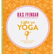 Light on Yoga: The Definitive Guide to Yoga Practice by B. K. S. Iyengar (Paperback, 2001)