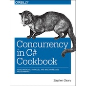 Concurrency in C# Cookbook by Stephen Cleary (Paperback, 2014)