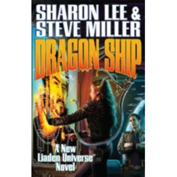 Dragon Ship by Sharon Lee, Steve Miller (Hardback, 2012)
