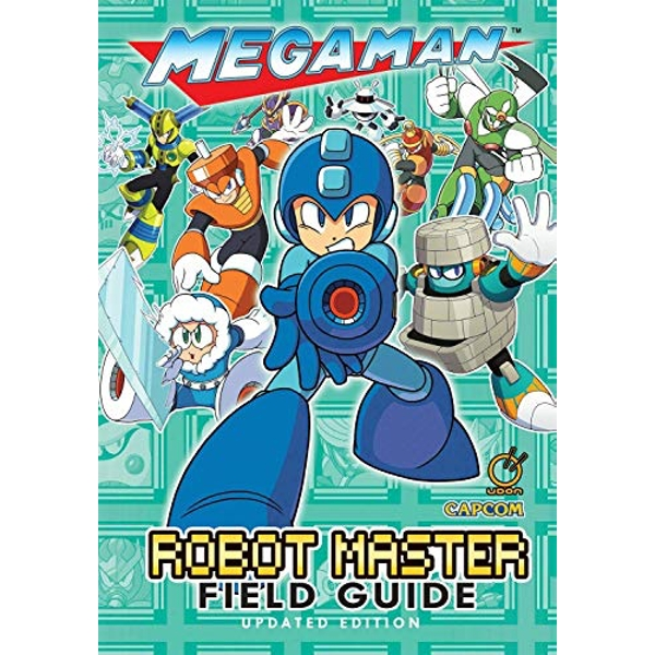 Mega Man: Robot Master Field Guide - Updated Edition