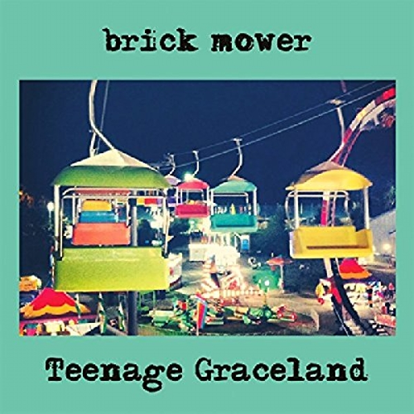 Brick Mower - Teenage Graceland Vinyl