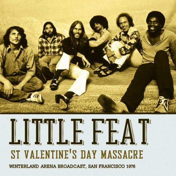 Little Feat - St Valentines Day Massacre Music CD