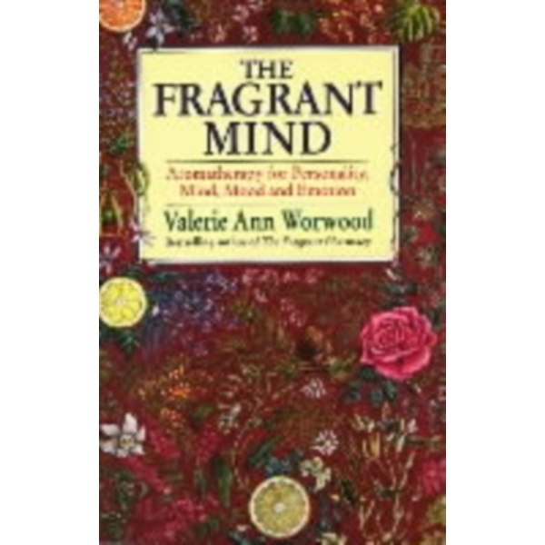The Fragrant Mind by Valerie Ann Worwood (Paperback, 1997)