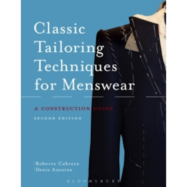 Classic Tailoring Techniques for Menswear : A Construction Guide