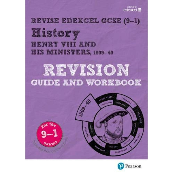 Revise Edexcel GCSE (9-1) History Henry VIII Revision Guide and Workbook with free online edition Mixed media product 2017