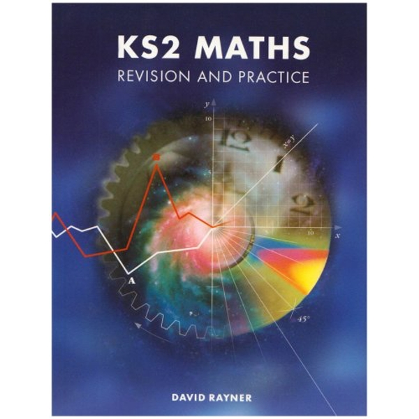 KS2 Maths Revision and Practice: Revision and Practice by David Rayner (Paperback, 1998)