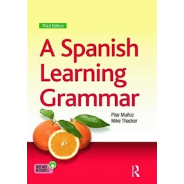 A Spanish Learning Grammar by Mike Thacker, Pilar Munoz (Paperback, 2015)