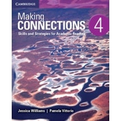 Making Connections Level 4 Student's Book: Skills and Strategies for Academic Reading by Jessica Williams, Pamela Vittorio (Paperback, 2015)