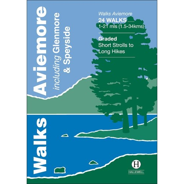 Walks Aviemore: Including Glenmore & Speyside by Richard Hallewell (Paperback, 2014)