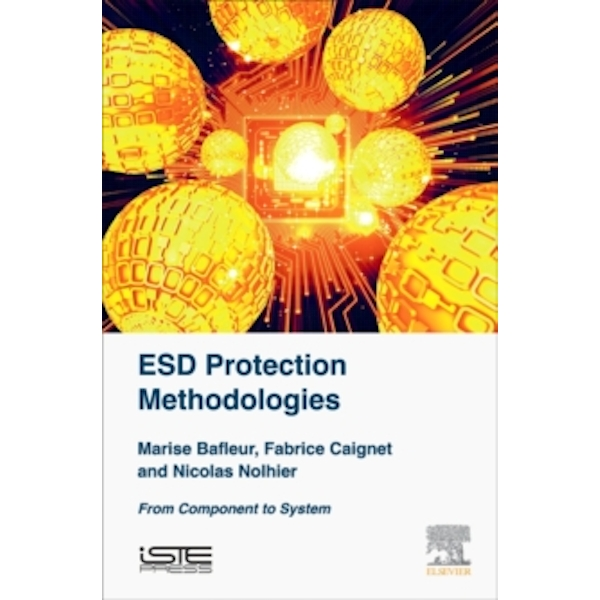 ESD Protection Methodologies : From Component to System