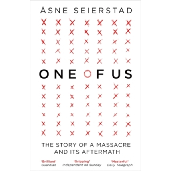 One of Us : The Story of a Massacre and its Aftermath