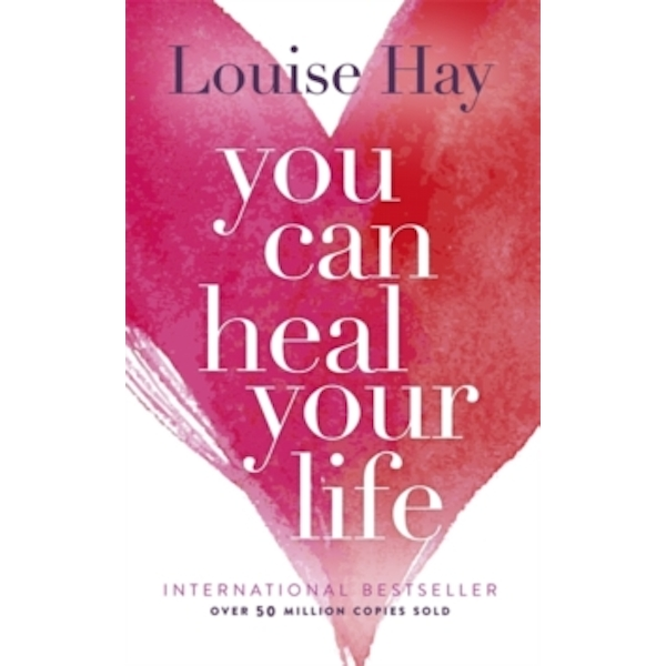 You Can Heal Your Life (Paperback, 1985)