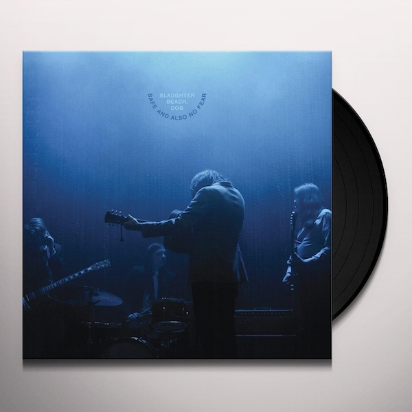 Slaughter Beach, Dog - Safe And Also No Fear Vinyl