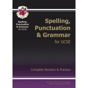 Spelling, Punctuation and Grammar for GCSE, Complete Revision & Practice by CGP Books (Paperback, 2013)