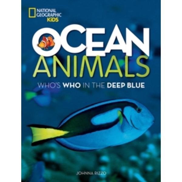 Ocean Animals : Who's Who in the Deep Blue