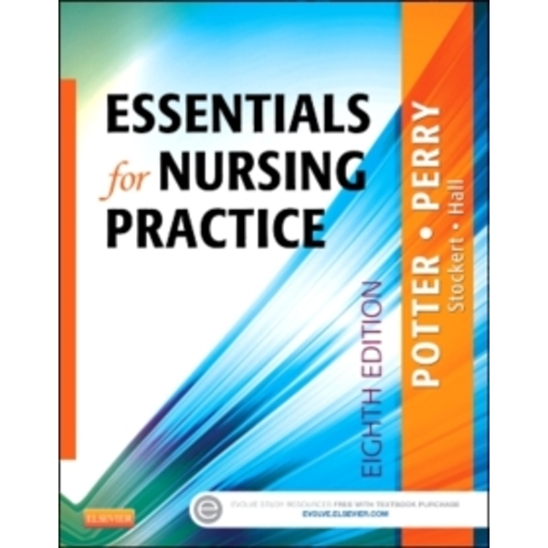 Essentials for Nursing Practice by Patricia A. Potter, Patricia Stockert, Anne Griffin Perry, Amy Hall (Paperback, 2014)