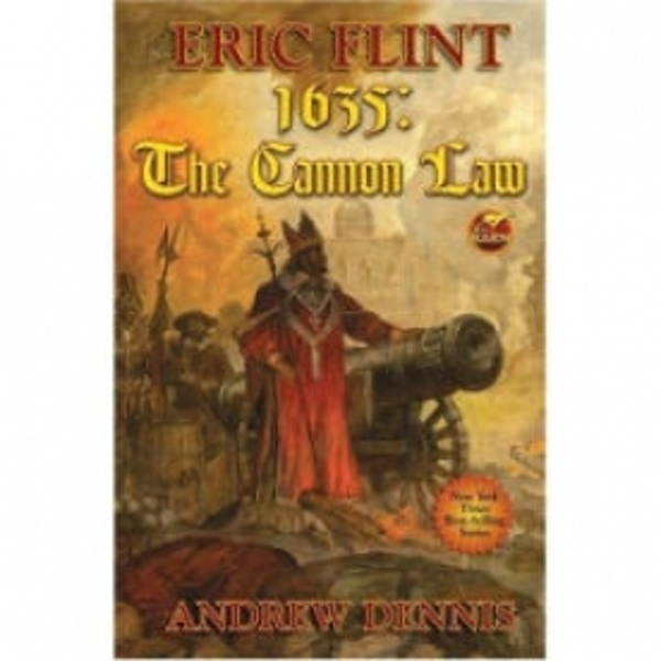 1635: Cannon Law by Eric Flint, Andrew Dennis (Paperback, 2008)