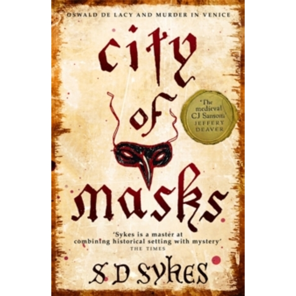 City of Masks : Oswald de Lacy Book 3