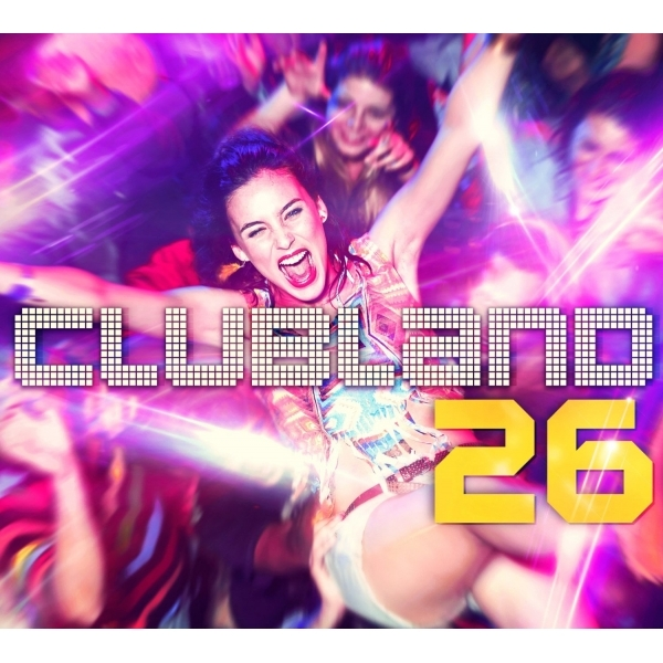 Various Artists - Clubland 26 CD