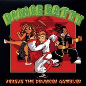 Prince Fatty - Versus The Drunken Gambler Vinyl