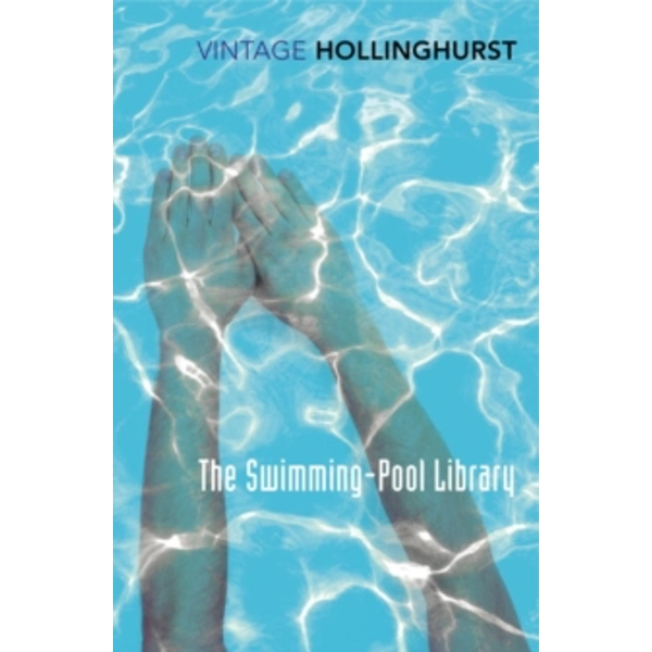 The Swimming-Pool Library by Alan Hollinghurst (Paperback, 2015)