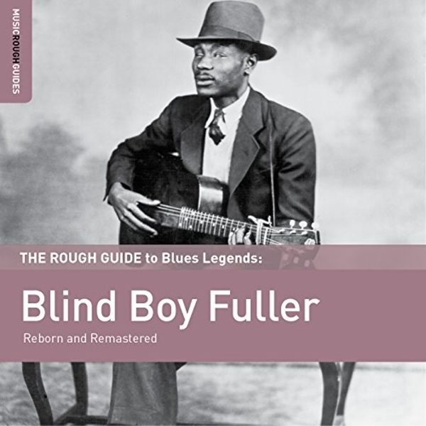 Blind Boy Fuller - The Rough Guide to Blind Boy Fuller Vinyl