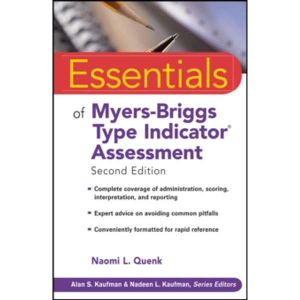 Essentials of Myers-briggs Type Indicator Assessment, Second Edition by Naomi L. Quenk (Paperback, 2009)