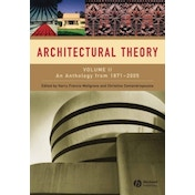 Architectural Theory: Volume II - An Anthology from 1871 to 2005 by John Wiley and Sons Ltd (Paperback, 2008)