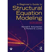 A Beginner's Guide to Structural Equation Modeling by Randall E. Schumacker, Richard G. Lomax (Paperback, 2015)