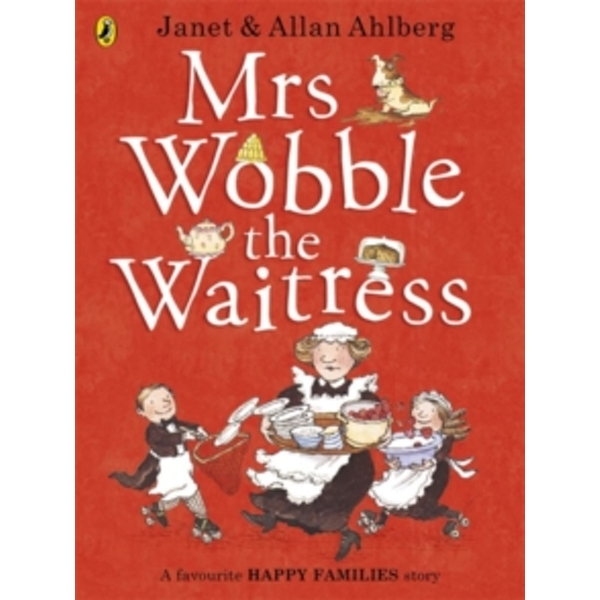 Mrs Wobble the Waitress by Allan Ahlberg (Paperback, 2013)